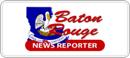 baton rouge news reporter