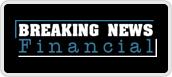 breaking news financial