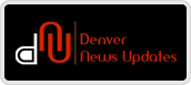 denver news updates