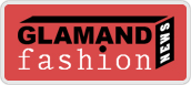 glamand fashion news