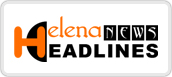 helena news headlines