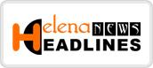 helena news headlines