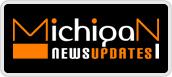 michipan news updates
