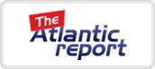 the atlantic report