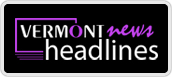 vermont news headlines