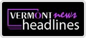 vermont news headlines